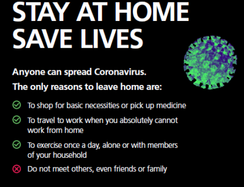 CORONAVIRUS – STAY AT HOME, SAVE LIVES